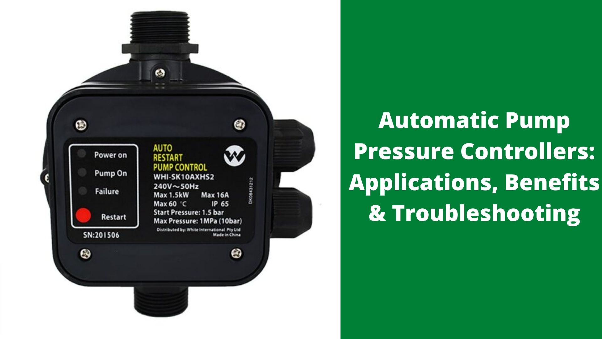 Automatic Pump Pressure Controllers- Applications, Benefits & Troubleshooting